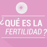 ¿Sabías que…? Todas las curiosidades sobre la fertilidad y el embarazo